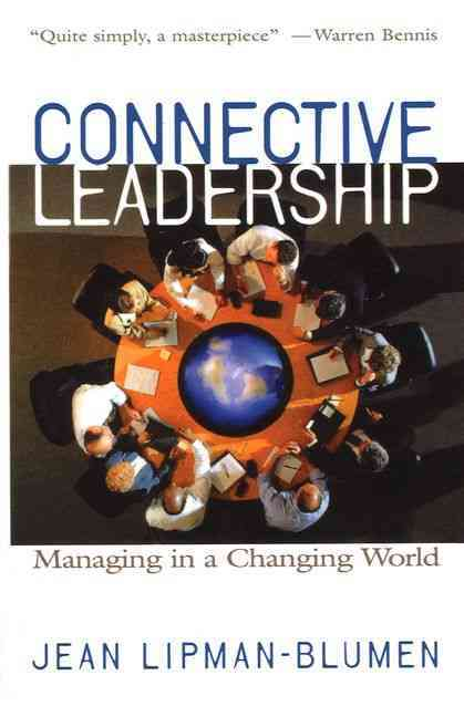 Connective Leadership By Lipman-Blumen, Jean