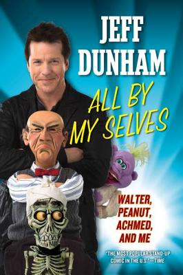 All by My Selves By Dunham, Jeff