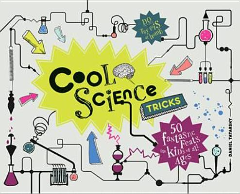 Cool Science Tricks By Tatarsky, Daniel